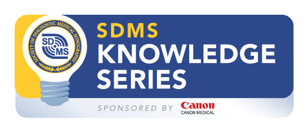 2021 SDMS Knowledge Series Sponsored by Canon Medical